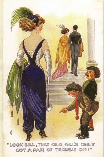 Eccentricities in women's dress still inspired humour in the 20th century, like the daring harem pants that were a brief evening fashion, pictured on this postcard, c.1911
